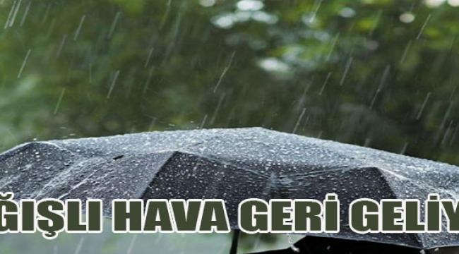 Yağışlı Hava Geri Geliyor