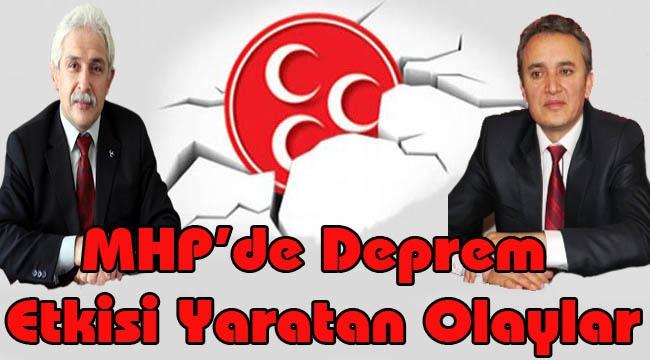 MHP'de Deprem Etkisi Yaratan Olaylar