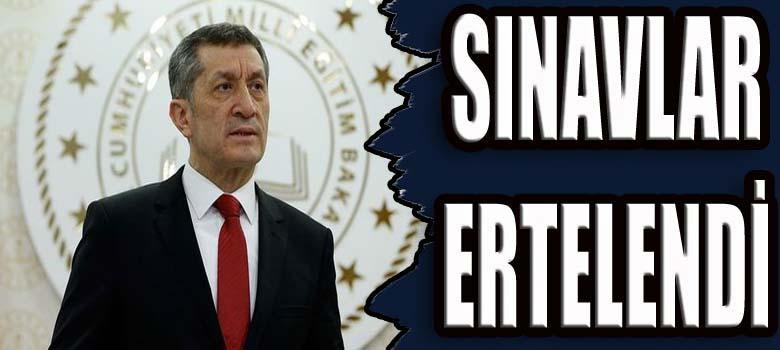 SINAVLAR ERTELENDİ
